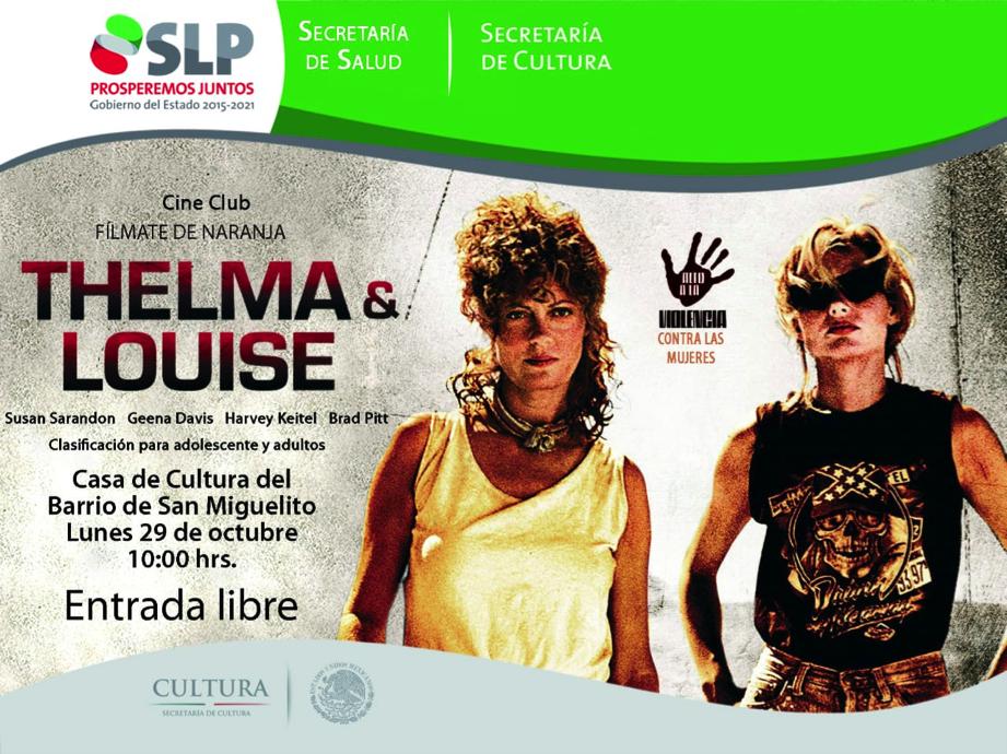 """PRESENTA LA SECRETARÍA DE SALUD EL FILME """"THELMA Y LOUIS"""" COMO PARTE DE SU PROGRAMA """"POR UNA VIDA LIBRE DE VIOLENCIA""""."""