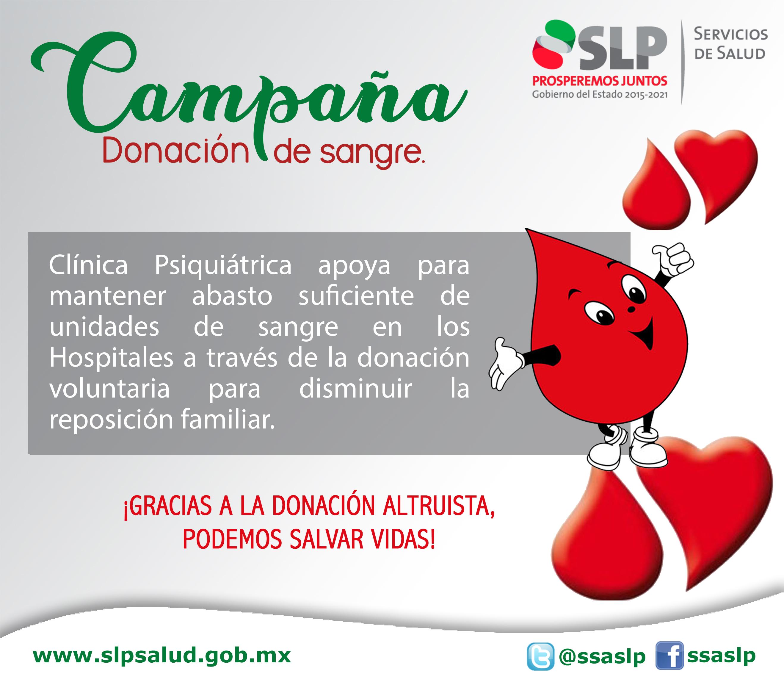 INSTA LA SECRETARÍA DE SALUD A LOS POTOSINOS A PARTICIPAR EN SU PRÓXIMA CAMPAÑA DE DONACIÓN ALTRUISTA DE SANGRE.